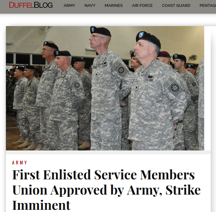 Duffleblog - 1st US military union, strike imminent